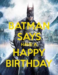 Superhero Birthday Meme - batman says have a happy birthday png 700纓900 batman