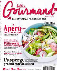 gourmand magazine cuisine bottin gourmand magazine n 12 du 07 avril 2017 à télécharger sur