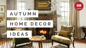 38 cozy ways to decorate your home for fall autumn decorating