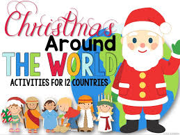 world christmas christmas around the world clever classroom