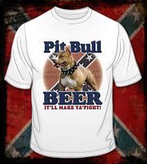 american pitbull terrier t shirts pitbull beer it u0027ll make ya fight t shirt rebel t shirts