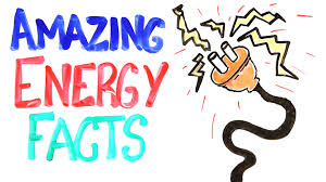 amazing energy facts to your mind