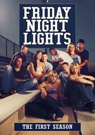 Friday Night Lights Season 1 Watch Episodes Streaming Online