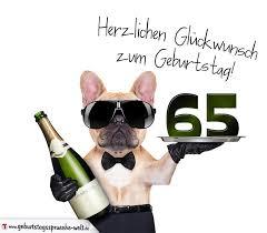 geburtstagssprüche 65 glückwunschkarte mit hund zum 65 geburtstag geburtstagssprüche welt