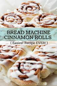 black friday bread machine world u0027s best bread machine cinnamon roll recipe yes you read