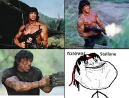 Stallone Meme - forever stallone forever alone know your meme