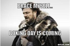 Boxing Day Meme - brace myself boxing day is coming funny boxing meme picture