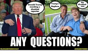 Disability Memes - his trump s donald trump disabled nephew son mocking a disabled