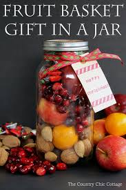 fruit gift ideas fruit basket in a jar the country chic cottage