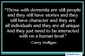 Sayings About Home by Quote Those With Dementia Are Still People