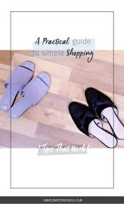 a practical guide to simple shopping u2014 simple not stressful
