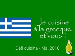 defi cuisine cuisine je cuisine à la grecque et vous