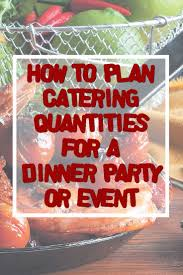 best 25 party catering ideas on pinterest food catering near me