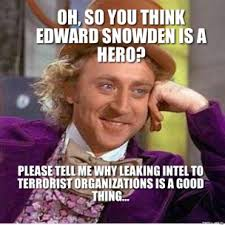 Snowden Meme - edward snowden wants us to stop persecuting him madmikesamerica