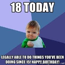 18th Birthday Meme - 18th happy birthday meme birthday wishes pinterest happy