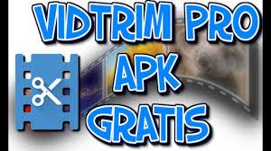 vidtrim pro apk vidtrim pro apk recortar android publicidad 2017