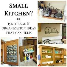 kitchen organization ideas small spaces 15 small kitchen storage organization ideas
