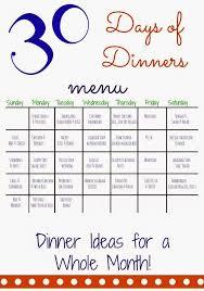 dinner menu ideas 30 days of dinners another month of meal planning