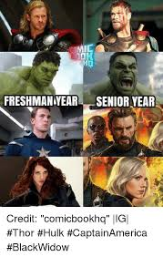 Senior Year Meme - freshman year senior year credit comicbookhq ig thor hulk