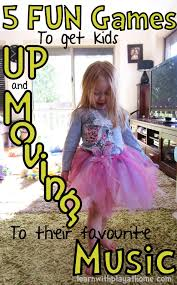 learn with play at home 5 fun games to get kids up and moving to