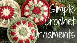 crocheted christmas simple crochet ornaments crocheted christmas ornament tutorial