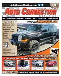 04 13 17 auto connection magazine by auto connection magazine issuu