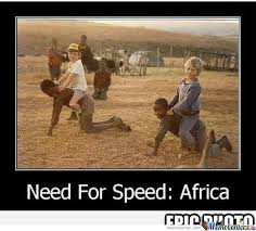 Africa Meme - need for speed africa by antonio prajdic meme center