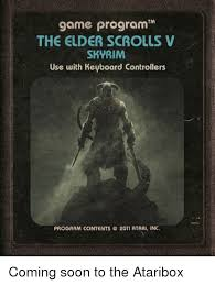 Soon Tm Meme - tm the elder scrolls skyrim use with keyboard controllers program