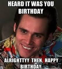Happy Birthday Meme Tumblr - funny happy birthday memes for guys kids sister husband hilarious