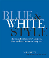 blue and white style classic and contemporary interiors from