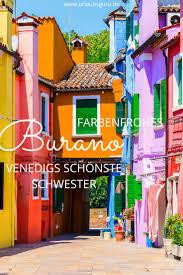best 25 burano ideas on pinterest burano venise