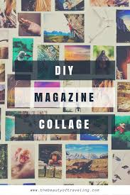 Magazine Wall Art Diy by Diy Magazine Wall Collage The Beauty Of Traveling