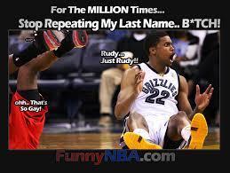 Gay Gay Gay Meme - rudy gay to toronto raptors the gay lord in nba nba funny moments