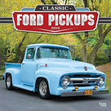 Classic Ford Truck Images - classic ford pickupswall calendar 9781465088253 calendars com