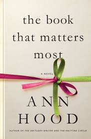review u0027the book that matters most u0027 by ann hood startribune com