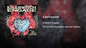 bid farewell a bid farewell