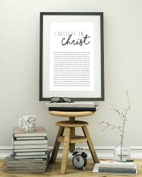Christian Home Decorations I Believe In Christ Christian Home Decor Print