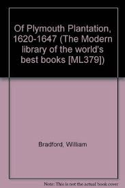 plymouth plantation book 9780394603797 of plymouth plantation 1620 1647 the modern