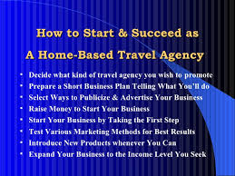 how to start a travel agency images How to start your home based agency jpg