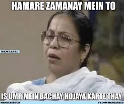 Meme Grandmother - when numbness of emotions passes by badhai ho you are 27 now