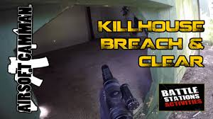 airsoft breach u0026 clear game in the kill house cqb room clearance