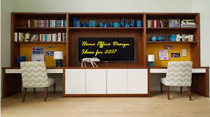 Home Design For 2017 by Home Office Design Ideas For 2017 Youtube
