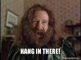 Hang In There Meme - hang in there make a meme