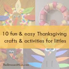 10 and easy thanksgiving crafts and activities for the