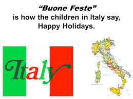 buone feste is how the children in italy say happy holidays