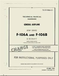 convair f 106 a b aircraft maintenance manual general airplane