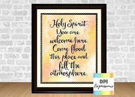 Holy Spirit You Are Wel e Here Printable Christian Wall Art