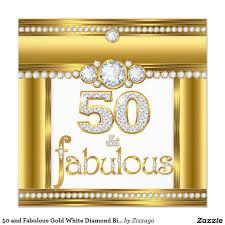 50 and fabulous gold white diamond birthday party card fabulous
