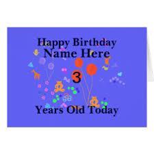 happy birthday 3 year old greeting cards zazzle co uk