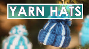 how to craft yarn hats christmas ornaments youtube
